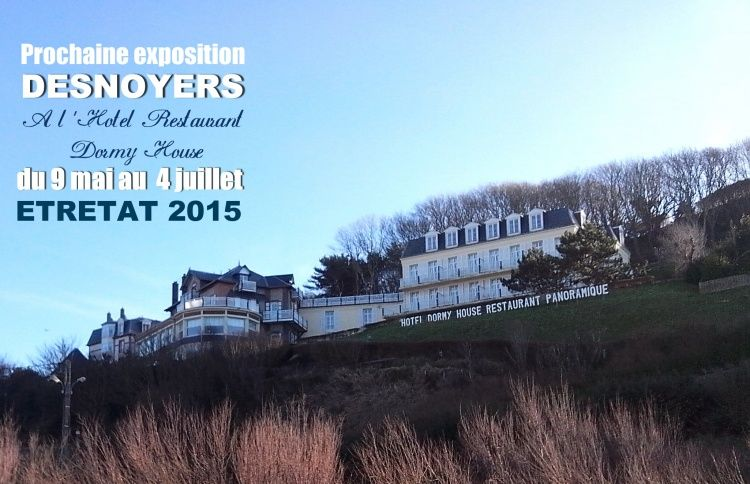 dormy house etretat,  desnoyers,  exposition d epeinture